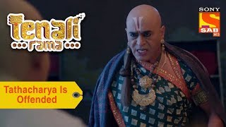 Your Favorite Character | Tathacharya Is Offended | Tenali Rama