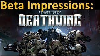 Space Hulk: Deathwing - Initial Beta Impressions... The Emperor Weeps This Day