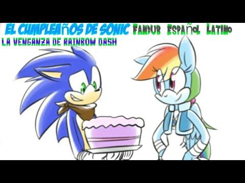 El Cumpleaños De Sonic La Venganza De Rainbow Dash Fandub Español Latino