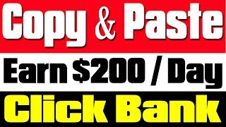 Simple Copy Paste Job and Earn $200 per day from Click Bank | Copy Paste Job