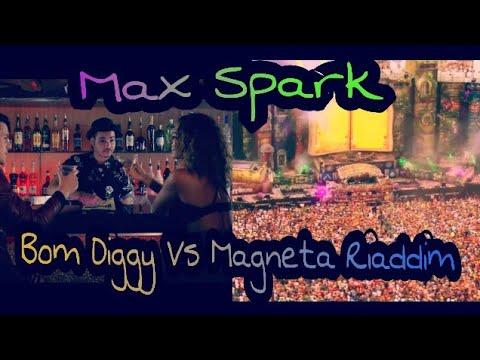 Bom Diggy Vs Magneta Riddim |2018 Remix By Max Spark|