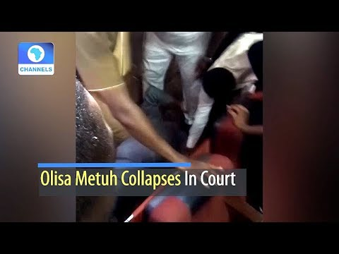 Olisa Metuh Collapses In Court