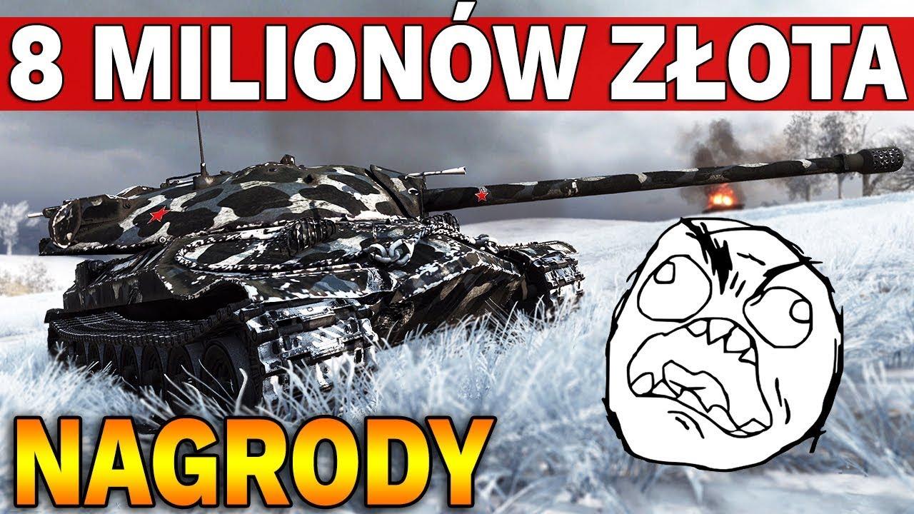8 MILIONÓW ZŁOTA – Epickie Nagrody? – World of Tanks