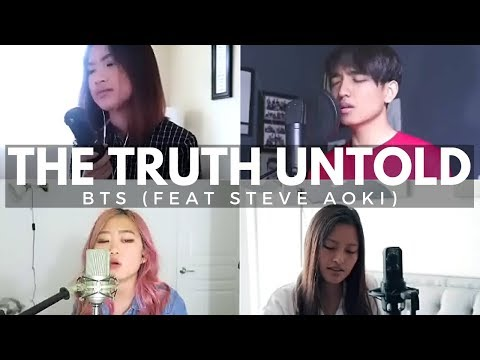 BTS (방탄소년단) - The Truth Untold (전하지 못한 진심) Ft Steve Aoki (Korean / English Cover) | 6 AWESOME COVERS