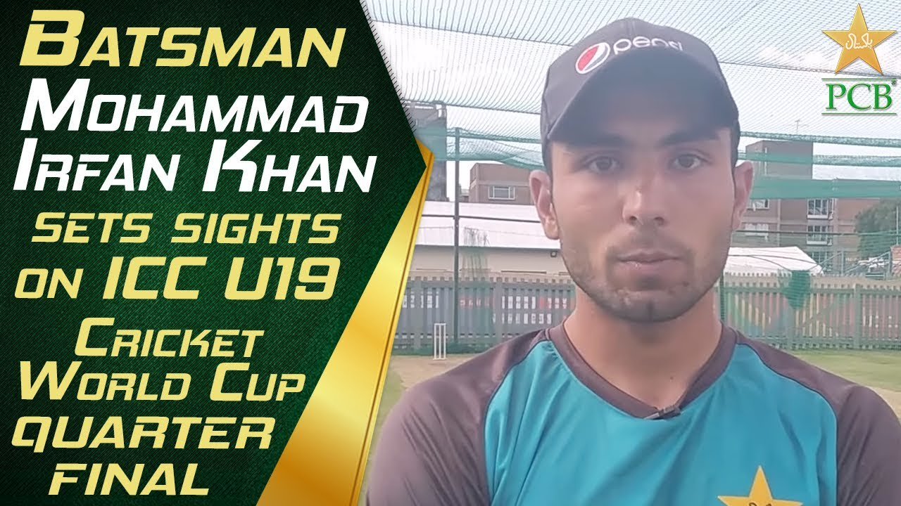 Batsman Mohammad Irfan Khan sets sights on ICC U19 Cricket  World Cup quarter-final | PCB