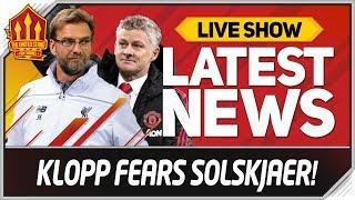 Klopp Fears Solskjaer Man Utd Test! Man Utd vs Liverpool News