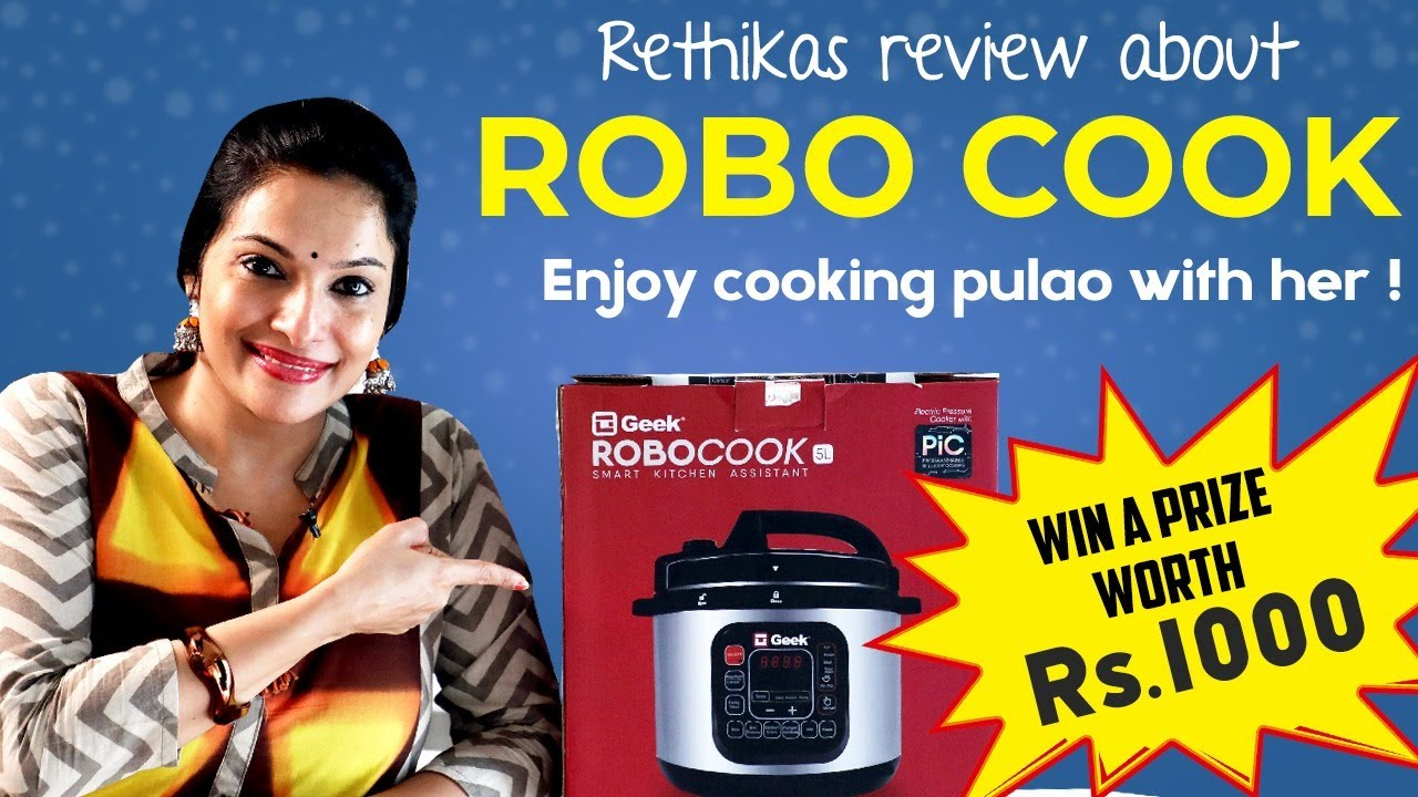 Rethika's Review about #GeekRoboCook | Enjoy Cooking Pulao with Her | Win Prizes Worth Rs.1000