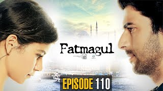 Fatmagul | Episode 110 | Turkish Drama | Urdu Dubbing | Dramas Central | RH1N