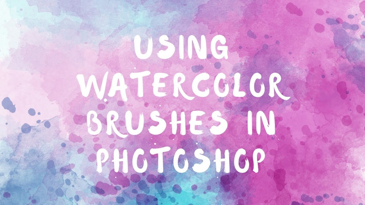 How to create watercolor background in Adobe Photoshop and use brushes