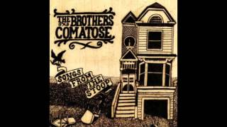 "The Brothers Comatose - ""Roots"" (Audio)"