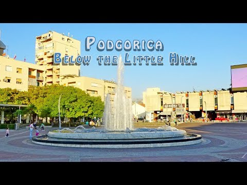 Podgorica, Montenegro - Travel Around The World | Top best places to visit in Podgorica