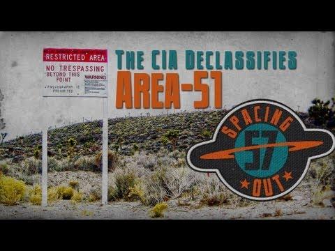 The CIA Declassifies Area 51 - Spacing...