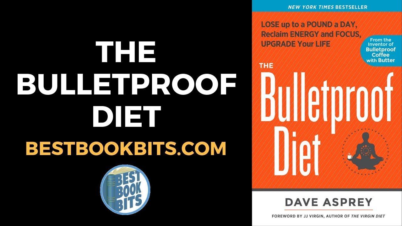 Dave Asprey: The Bulletproof Diet Book Summary | Bestbookbits