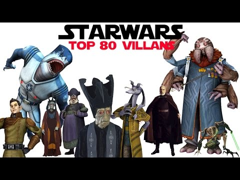 Top 80 Star Wars Villains | 2015 | (1080p)