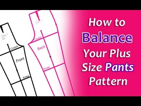 How To Balance Your Plus Size Pants Pattern Youtube