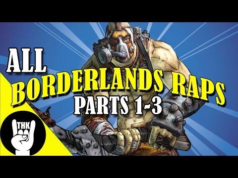 Borderlands Raps PARTS 1-3   TEAMHEADKICK