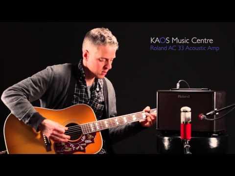 KAOS Gear Demo - Roland AC-33 Acoustic Amplifier