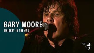 Gary Moore Whiskey In The Jar From 34 One Night In Dublin A Tribute To Phil Lynott 34