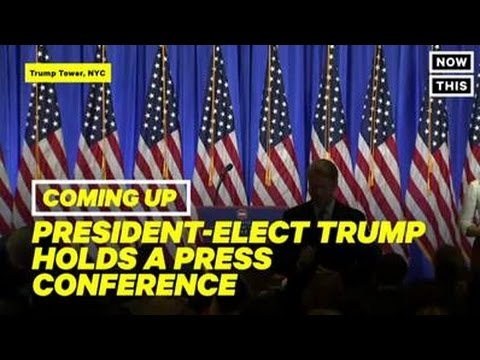 President Elect Donald Trump's First Press Conference Since Election   NowThis