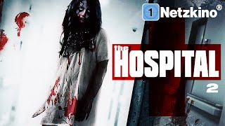 The Hospital 2 (Horrorfilm in voller Länge, ganze Filme auf Deutsch anschauen in voller Länge) *HD*
