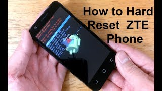 How To Reset ZTE Phone To Factory Settings How To Open LOCKED Android Phone ZTE Reset EASY