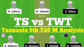 TS vs TWT 6th Match Dream11, TS vs TWT Dream 11 Today Match, TS vs TWT Dream11, Tanzania T20 Dream11