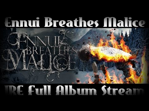 Ennui Breathes Malice- IRE [2014] (Official Full Album Stream) HD