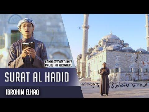Ibrohim Elhaq Membaca Quran di Masjid Fatih Turkey  Surat Al Hadid Ayat 12-16  Goes To Turkey