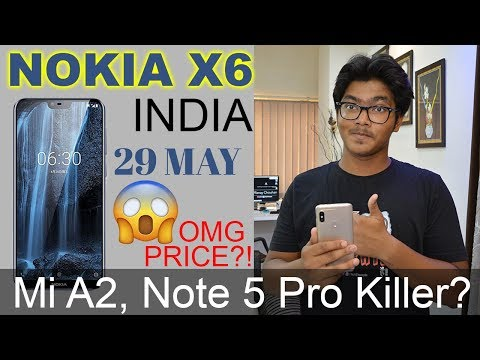 Nokia X6 29 MAY Final Launch,Specifications,When is INDIA Launch,Price! MI A2/Redmi Note 5 KILLER 🔥