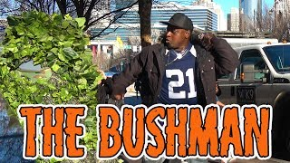 THE BUSHMAN - FUNNY VIDEO - 4K - Atlanta Georgia - Super Bowl 53 - FredSpecialTelevision