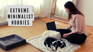 Extreme Minimalist HOBBIES & ACTIVITIES - What I Do With My Time As An Extreme Minimalist
