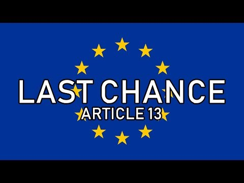 This Is Our Last Chance To Stop Article 13