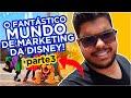 ESTRATÉGIAS de Marketing - Disney Epcot PARTE 3