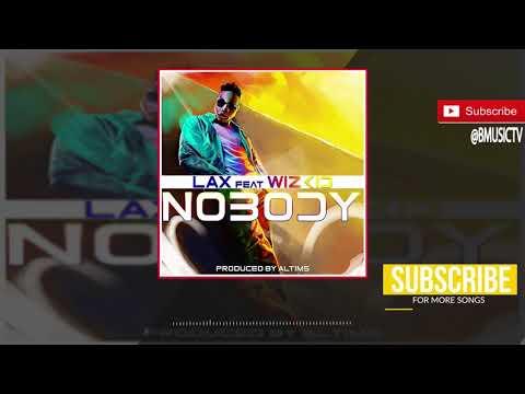 L.A.X - Nobody Ft. Wizkid (OFFICIAL AUDIO 2018)