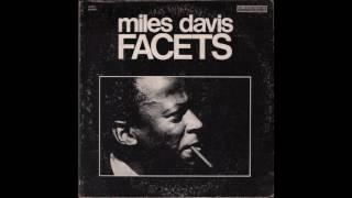 Miles Davis - Facets (1967) full album