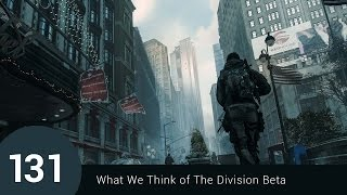 What We Think of The Division Beta - Casual Shenanigans Gaming Episode 131 - February 4, 2016