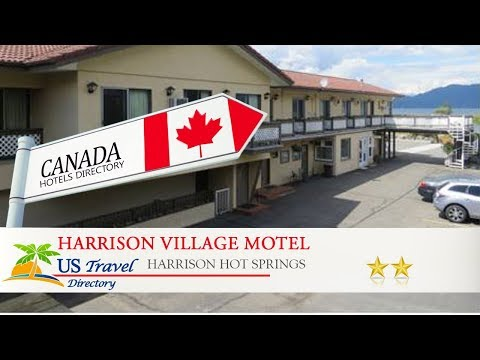 Harrison Village Motel - Harrison Hot Springs Hotels, Canada