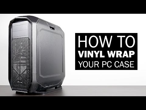 How to Vinyl Wrap Your Gaming PC Case