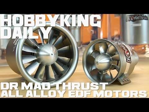 Dr Mad Thrust All Alloy EDF Motors - HobbyKing Daily