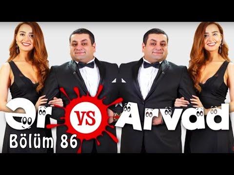Ər və Arvad (86-cı bölüm)