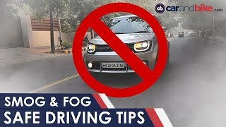 Delhi Smog: Top 5 Driving Tips