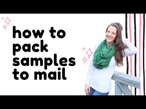 HOW TO PACK SAMPLES: How to sell and pack samples and connect with your customers.