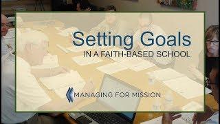 Setting Goals in Faith-based Schools