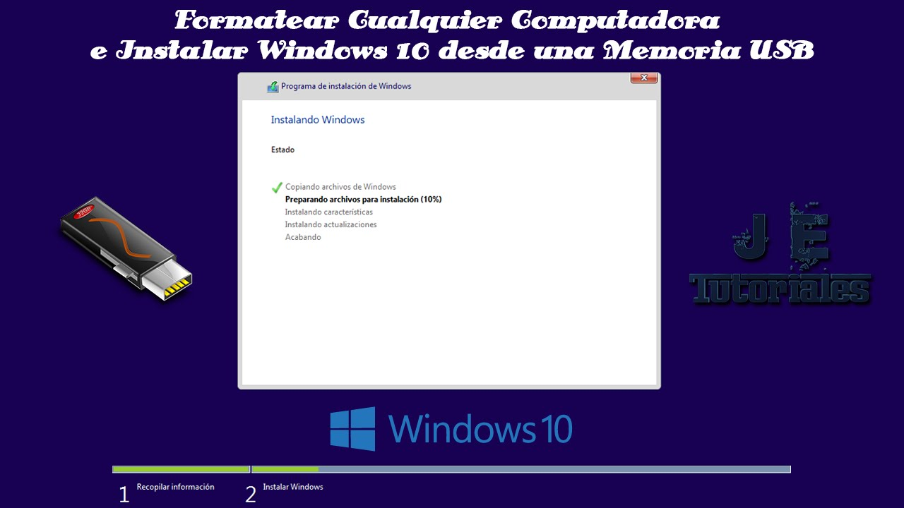 como formatear mi laptop e instalar windows 10