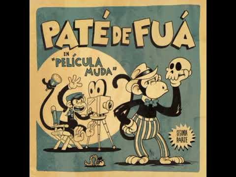 Paté De Fuá  -  Llévame En Un Beso (Feat  Lila Downs)