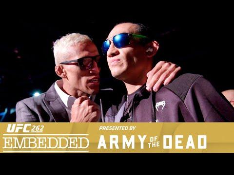 UFC 262 Embedded: Vlog Series - Episode 5