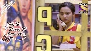 Yeh Un Dinon Ki Baat Hai   Naina Discovers Sameer's Number   Best Moments