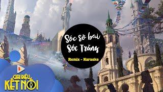 [Karaoke nhạc sống] Sóc Sờ Bai Sóc Trăng - Tone Nữ