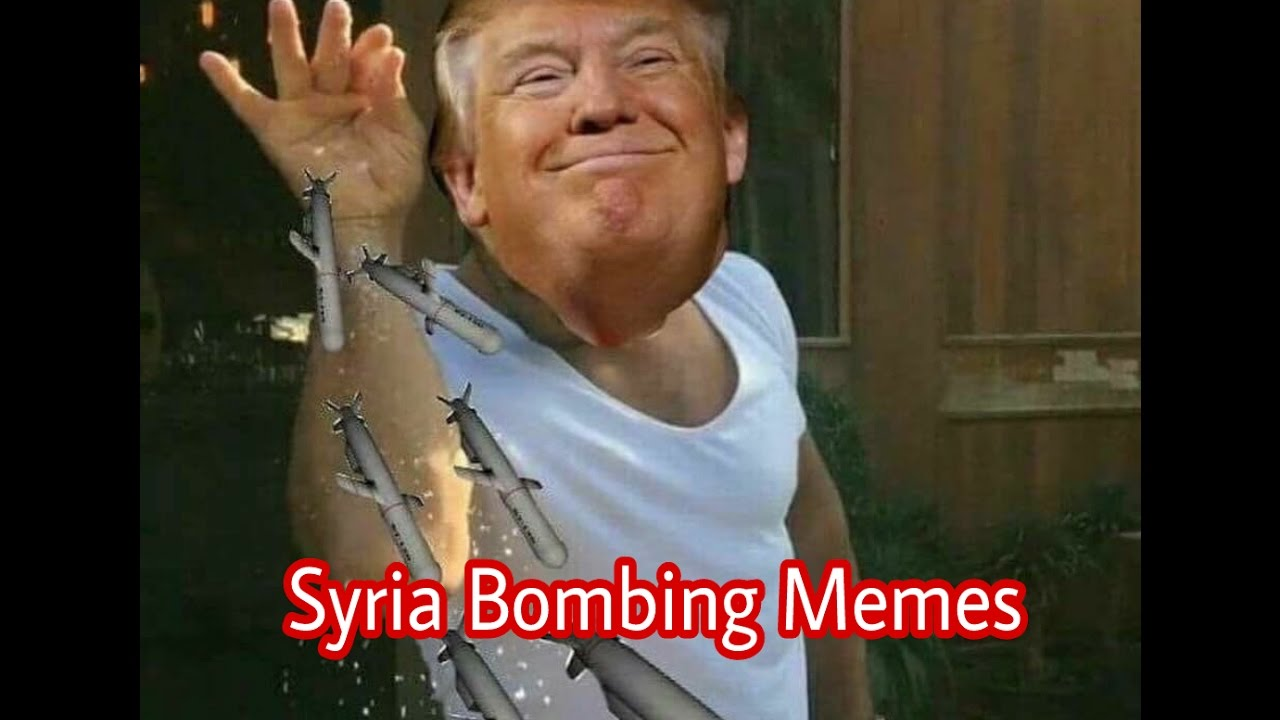 maxresdefault syria bombing memes youtube