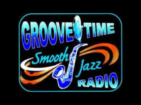 4 26 2016 Groove Time Smooth Jazz PLAYLIST Pt 2